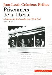 Prisonniers de la liberté. ...