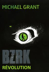 BZRK (Tome 2) - BZRK Révolu...