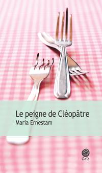 Le peigne de Cléopâtre | Ernestam, Maria