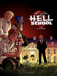 Hell School - Tome 2 - Orphelins   Ers, Benoît
