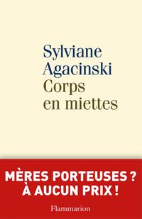 Corps en miettes   Agacinski, Sylviane
