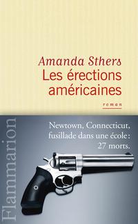 Les érections américaines | Sthers, Amanda