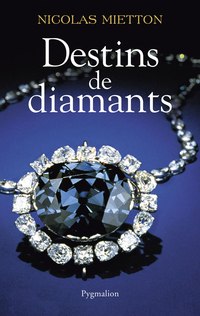 Destins de diamants