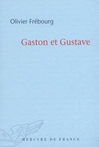 Gaston et Gustave
