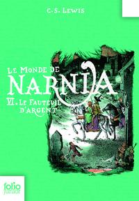Le Monde de Narnia (Tome 6) - Le fauteuil d'argent | Lewis, Clive Staples