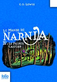 Le Monde de Narnia (Tome 4) - Le prince Caspian | Lewis, Clive Staples