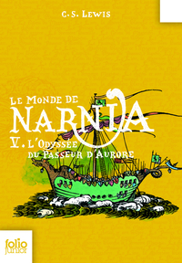 Le Monde de Narnia (Tome 5) - L'odyssée du passeur d'aurore | Lewis, Clive Staples