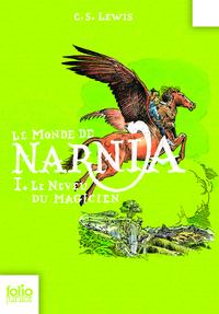 Le Monde de Narnia (Tome 1) - Le neveu du magicien | Lewis, Clive Staples