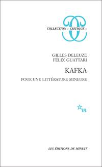 Kafka. Pour une littérature...