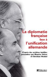 La diplomatie française face à l'unification allemande