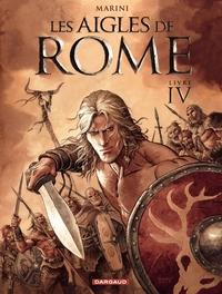 Les Aigles de Rome - Tome 4...