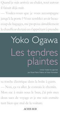 Les Tendres plaintes | Ogawa, Yōko