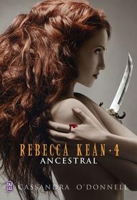 Rebecca Kean (Tome 4) - Ancestral