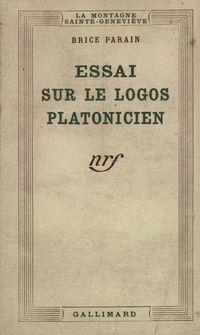 Essai sur le logos platonicien