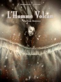 L'Homme Volcan |