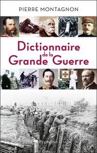 Dictionnaire de la Grande Guerre