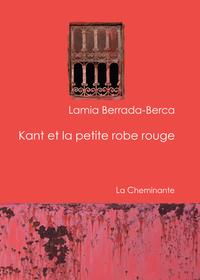 Kant et la petite robe rouge | Berrada Barca, Lamia