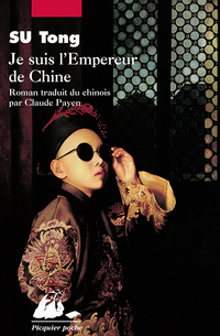 Je suis l'Empereur de Chine | SU, Tong