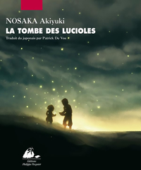 La Tombe des lucioles | NOSAKA, Akiyuki