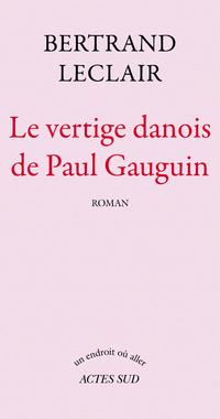 Le Vertige danois de Paul Gauguin |