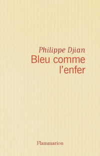 Bleu comme l'enfer | Djian, Philippe