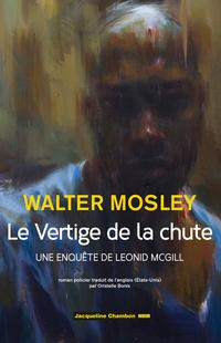 Le Vertige de la chute | Mosley, Walter