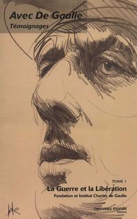 Avec de Gaulle, tome 1