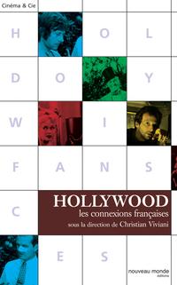 Hollywood, Les connexions f...