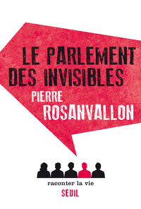 Le Parlement des invisibles | Rosanvallon, Pierre