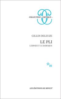 Le Pli. Leibniz et le Baroque
