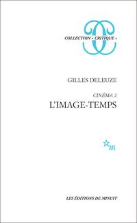 Cinéma 2 - L'image-temps | Deleuze, Gilles