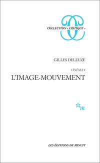 Cinéma 1 - L'image-mouvement
