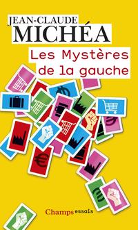 Les Mystères de la Gauche | Michéa, Jean-Claude