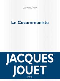 Le Cocommuniste | Jouet, Jacques