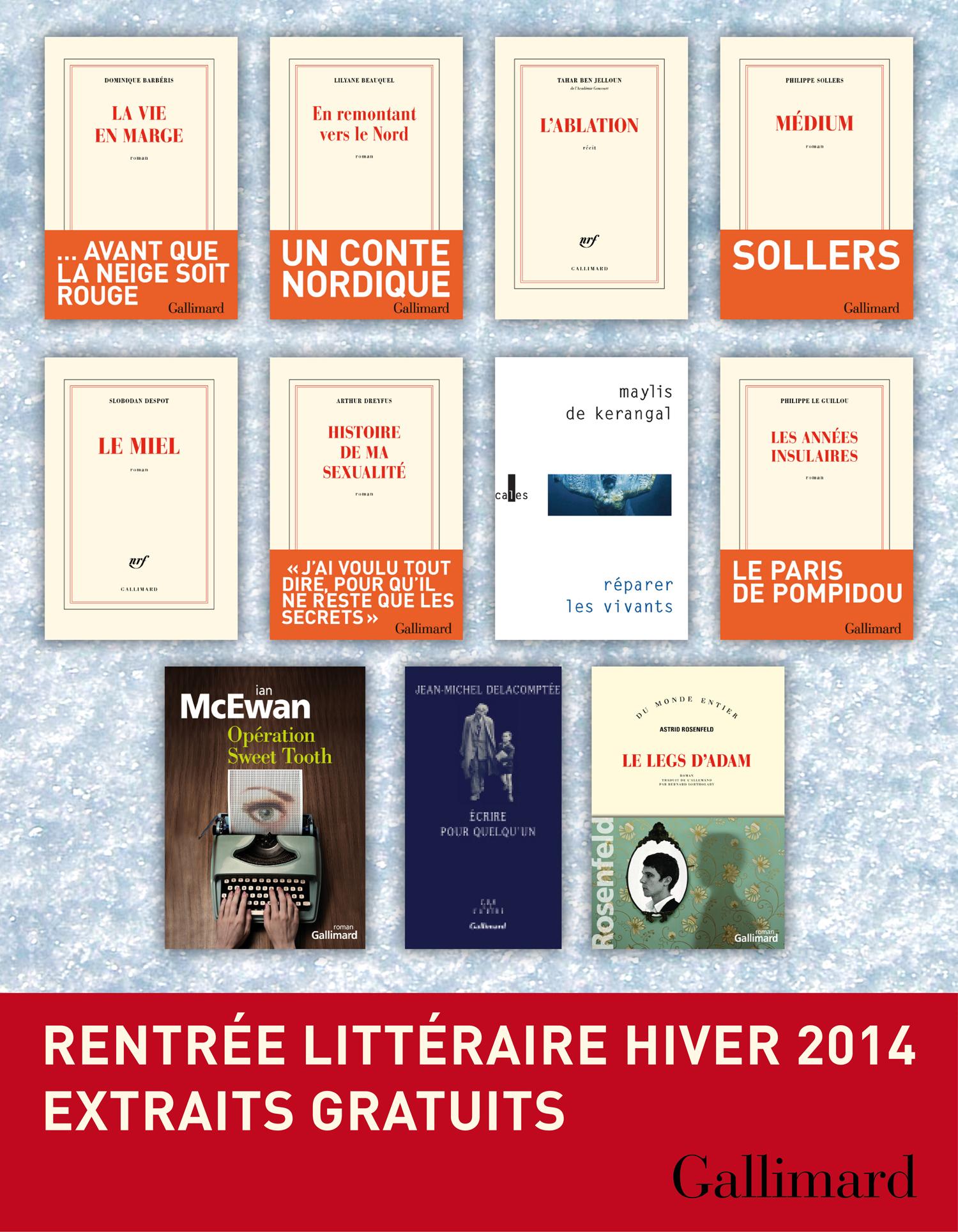 EXTRAITS GRATUITS - RENTREE LITTERAIRE GALLIMARD HIVER 2014