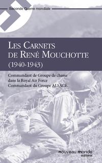 Carnets de René Mouchotte, ...
