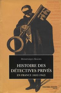 Histoire des détectives privés