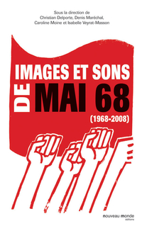 Images et sons de Mai 68