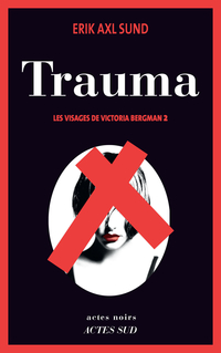 Trauma | Sund, Erik Axl