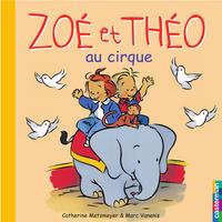 Zoé et Théo au cirque (T3)