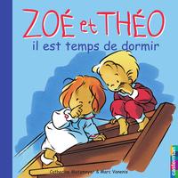 Zoé et Théo - Il est temps ...
