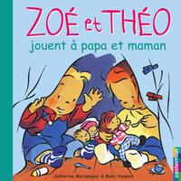 Zoé et Théo jouent à papa e...