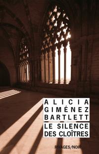 Le Silence des cloîtres | Gimenez Bartlett, Alicia