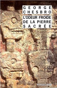 L'Odeur froide de la pierre sacrée