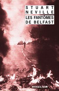 Les Fantômes de Belfast | Neville, Stuart