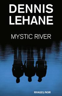 Mystic River | Lehane, Dennis