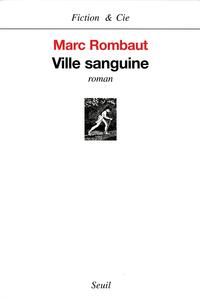 Ville sanguine | Rombaut, Marc