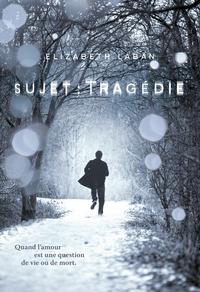 Sujet : Tragédie