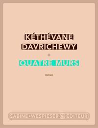 Quatre murs | Davrichewy, Kéthévane. Auteur