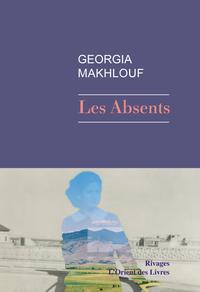 Les Absents | Makhlouf, Georgia